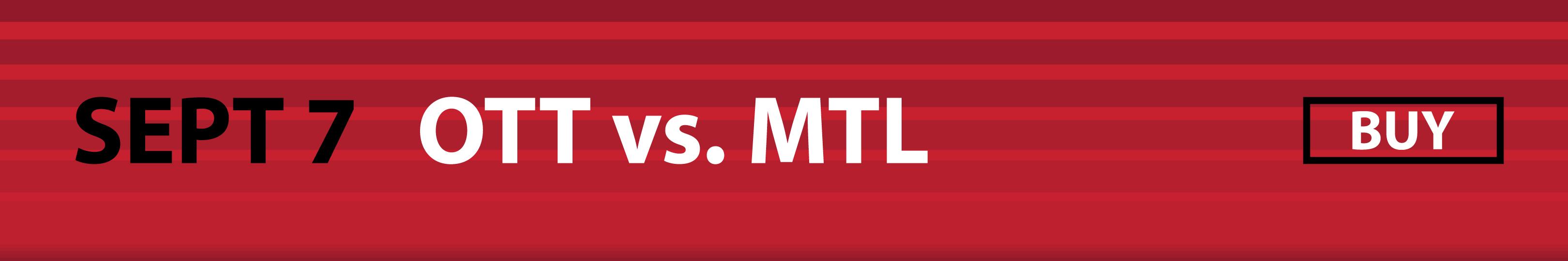 September 7 - Ottawa Senators vs. Montreal Canadiens